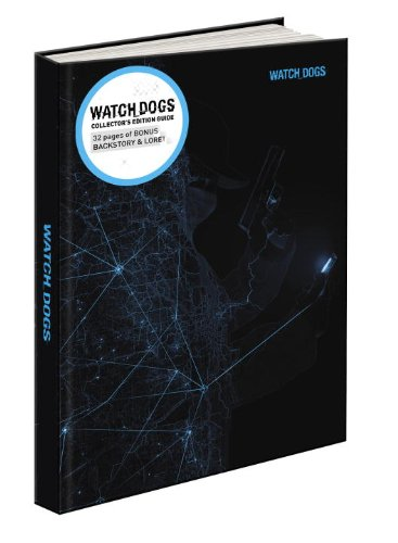 9780804161459: Watch Dogs Collector's Edition: Prima Official Game Guide