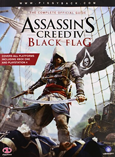9780804161565: Assassin's Creed IV: Black Flag - The Complete Official Guide