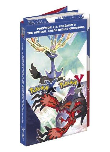 9780804161992: Pokemon X & Pokemon Y: The Official Kalos Region Guidebook: The Official Pokemon Strategy Guide