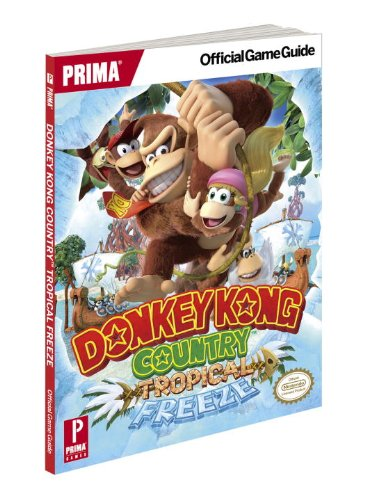 9780804162524: Donkey Kong Country: Tropical Freeze: Prima Official Game Guide