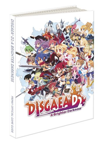 9780804162821: Disgaea D2: a Brighter Darkness: Prima's Official Game Guide