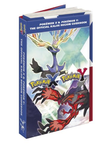 9780804162838: Pokemon X & Pokemon Y: The Official Kalos Region Guidebook [With Poster and Screen Cleaner]