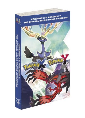 9780804163217: Pokemon X & Pokemon Y: The Official Kalos Region Guidebook