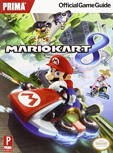 9780804163286: Mario Kart 8: Prima Official Game Guide