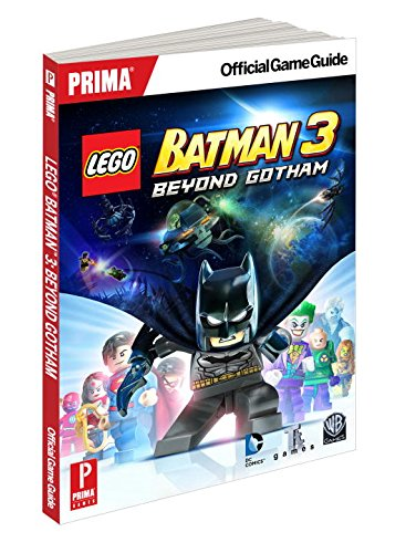 9780804163538: Lego Batman 3: Beyond Gotham: Prima Official Game Guides