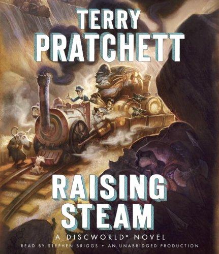 Raising Steam (Discworld): Pratchett, Terry