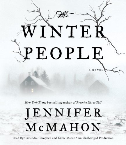 The Winter People: A Novel: McMahon, Jennifer