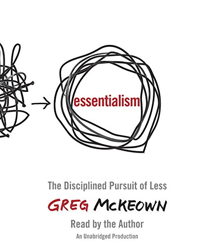 9780804165297: Essentialism: The Disciplined Pursuit of Less