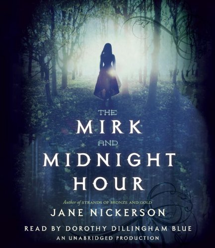 The Mirk and Midnight Hour: Nickerson, Jane