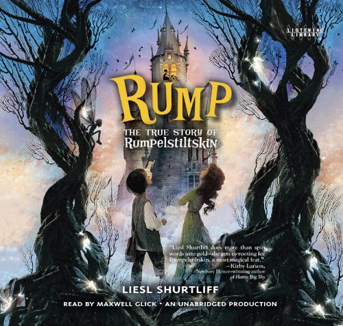 9780804168052: Rump: The True Story of Rumpelstiltskin