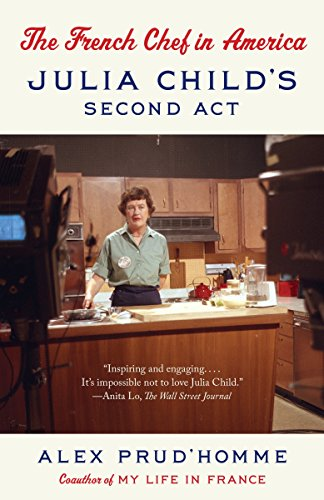9780804168793: The French Chef in America: Julia Child's Second Act