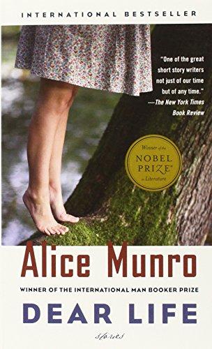 Dear Life: Stories: Alice Munro