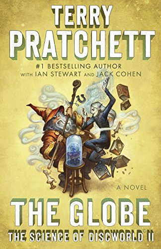 9780804168960: The Globe: The Science of Discworld II: A Novel (Anchor Books Original)