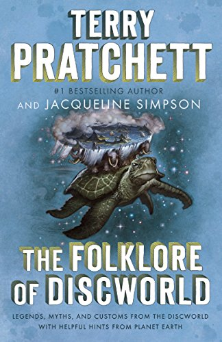 9780804169035: The Folklore of Discworld: Legends, Myths, and Customs from the Discworld with Helpful Hints from Planet Earth