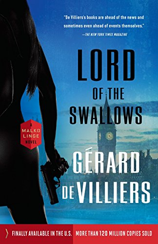 9780804169370: Lord of the Swallows: A Malko Linge Novel