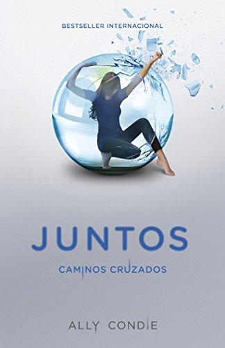 9780804169455: Caminos Cruzados: Juntos 2 (Spanish Edition)