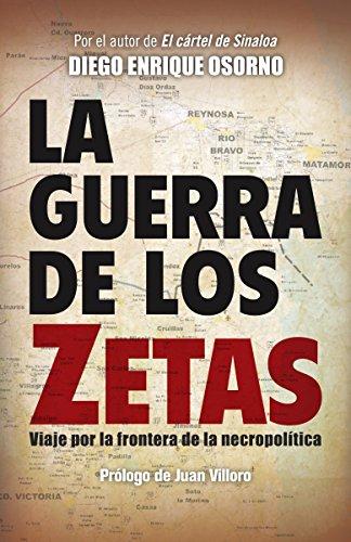 9780804169493: La guerra de los zetas: Viaje por la frontera de la necropolitica