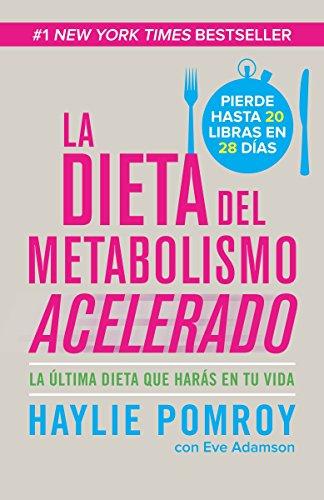 9780804169523: La dieta del metabolismo acelerado: Come más, pierde más (Spanish Edition)