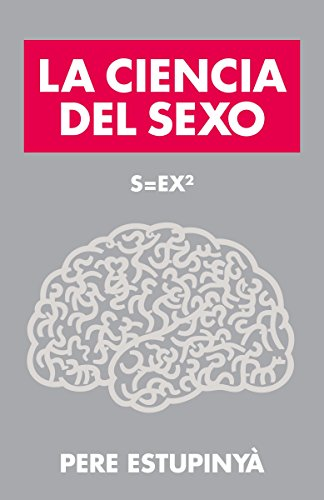 9780804169639: La Ciencia del Sexo: S=ex2 = Science of Sex (Vintage Espanol)