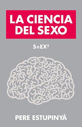 9780804169639: La Ciencia del Sexo: S=ex2 (Vintage Espanol)