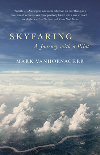 9780804169714: Skyfaring: A Journey with a Pilot (Vintage Departures)