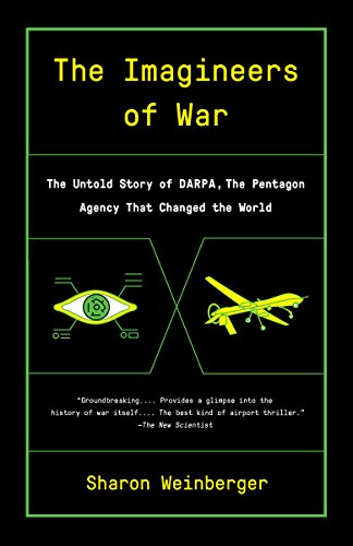 9780804169721: Imagineers of War: The Untold Story of DARPA, the Pentagon Agency That Changed the World