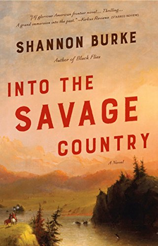 9780804169844: Into the Savage Country: A Novel