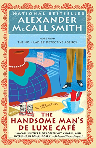 9780804169905: The Handsome Man's De Luxe Café (No. 1 Ladies' Detective Agency Series)