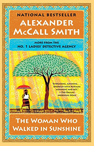 9780804169912: The Woman Who Walked in Sunshine: No. 1 Ladies' Detective Agency (16) (No. 1 Ladies' Detective Agency Series)