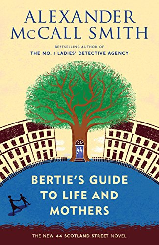 9780804170000: Bertie's Guide to Life and Mothers