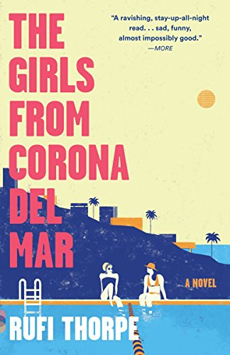 9780804170079: The Girls from Corona del Mar (Vintage Contemporaries)