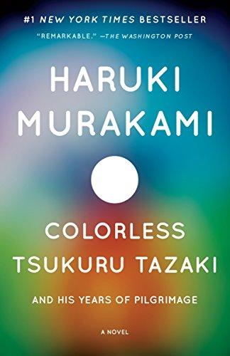 9780804170123: Colorless Tsukuru Tazaki and His Years of Pilgrimage (Vintage International)