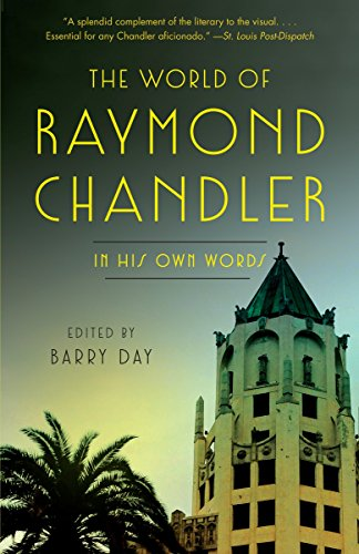 9780804170482: The World of Raymond Chandler: In His Own Words (Vintage Crime/Black Lizard)