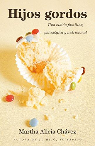 9780804170598: Hijos Gordos: Una Vision Psicologica, Familiar y Nutricional
