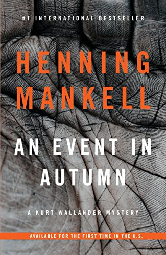 9780804170642: An Event in Autumn (Kurt Wallander)