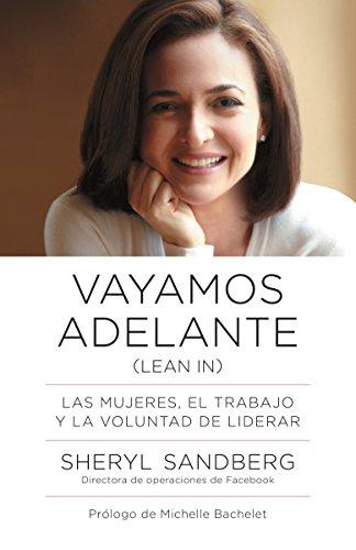 9780804170789: Vayamos adelante: Las mujeres, el trabajo y la voluntad de liderar (Spanish Edition)