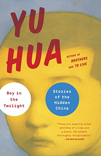 9780804171021: Boy in the Twilight: Stories of the Hidden China