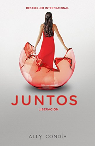 9780804171168: Liberación [Reached]: Juntos 3 (Spanish Edition)