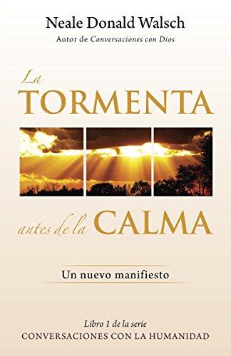 9780804171182: La Tormenta Antes de La Calma: Un Nuevo Manifesto