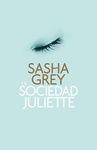 9780804171205: La sociedad Juliette (Spanish Edition)