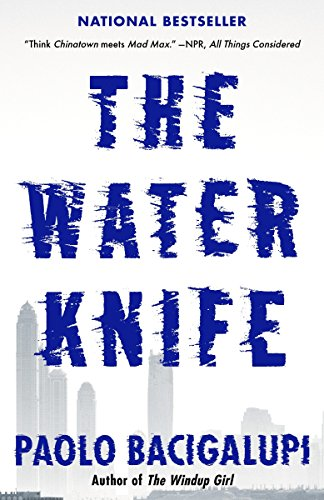 9780804171533: The Water Knife