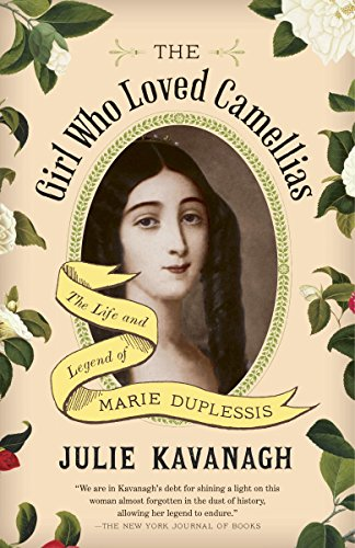 9780804171557: The Girl Who Loved Camellias: The Life and Legend of Marie Duplessis