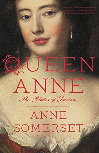 9780804171601: Queen Anne: The Politics of Passion