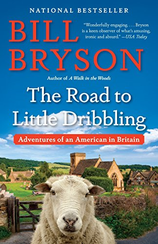 9780804172714: The Road to Little Dribbling: Adventures of an American in Britain