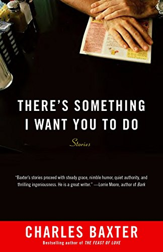 9780804172738: There's Something I Want You to Do: Stories (Vintage Contemporaries)