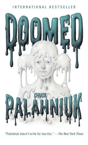 Doomed: Chuck Palahniuk