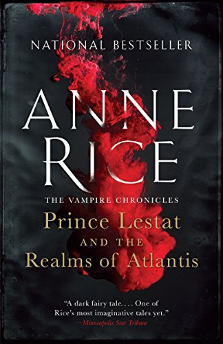 9780804173148: Prince Lestat and the Realms of Atlantis: The Vampire Chronicles