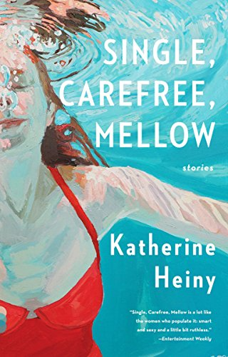 9780804173155: Single, Carefree, Mellow (Vintage Contemporaries)