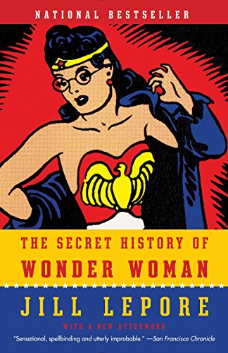 SECRET HIST OF WONDER WOMAN