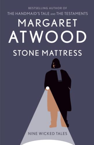 9780804173506: Stone Mattress: Nine Wicked Tales